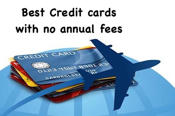 Credit cards with no annual fee